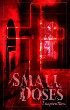 Small Doses [2Min] by Jjong_2min