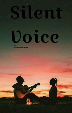 Silent Voice by ImDatLlamaDrama