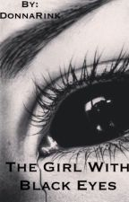 The Girl With Black Eyes//SPN fanfic by DonnaRink