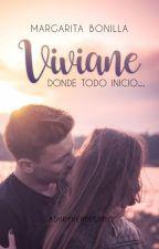VIVIANE © [SAGA AMORES] [Libro 1] by mar370