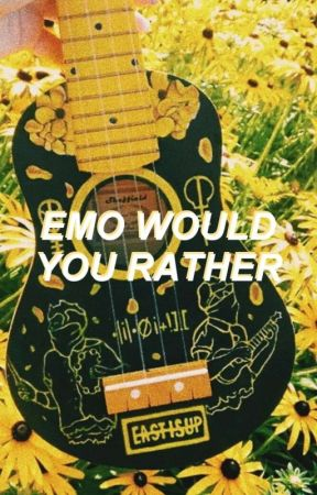 Would You Rather // Emo Edition by -gaymikeyway