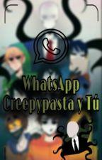 Whatsapp Creepypastas y Tú(COMPLETADA) by Queen_Of_Jungkook