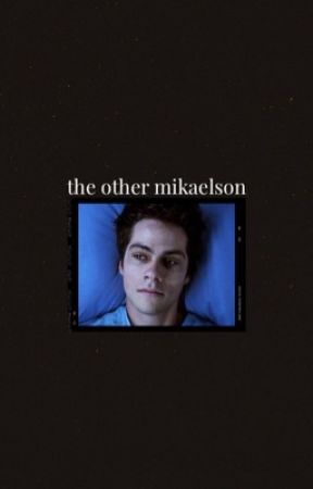 the other mikaelson [ REWRITING ] by stilesbucky