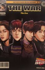 [TRAD] The War : The Eve ➺ EXO Cómic by Yezabelle