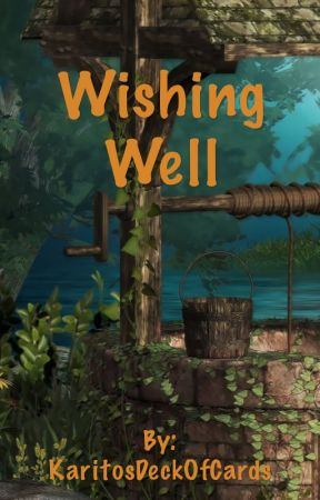 Wishing Well by KaritosDeckOfCards