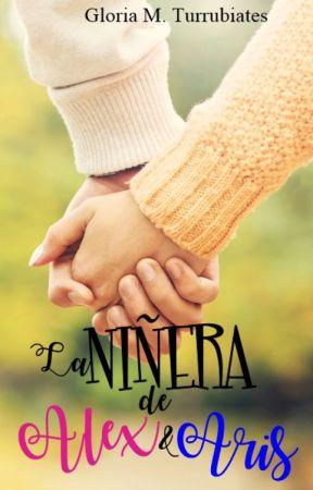 La Niñera de Alex y Aris by GloriaTurrubiates2