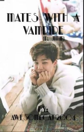 Mates with a Vampire {P. Jimin} by _Economy_