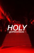 Holy // mashton by gothboi5sos