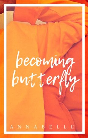 Becoming Butterfly | ongoing by Ann-a-belle