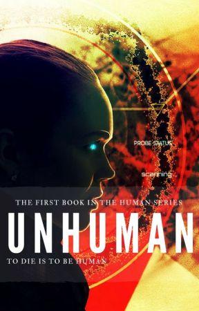 Unhuman by EverestNeverlynn