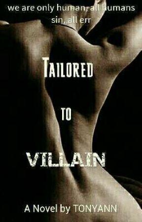 Tailored to Villain  by TONYANN