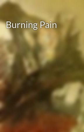 Burning Pain by Soulaire