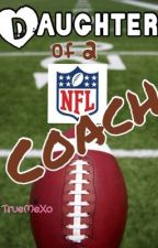 Daughter of a NFL Coach **ON HOLD** by TrueMeXo