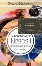 Las Crónicas de Nesos I. El tranquilo sonido del agua by soniusmaximus