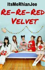 Re-Re-RED VELVET [RED VELVET Profiles] by YourPreciousAngel