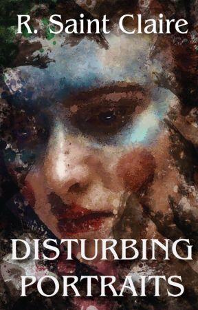 Disturbing Portraits by exlibrisregina