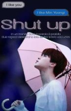 ↬ shut up ↫ {comingsoon} by Jeff_x