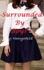 Surrounded By Boys by newyork18