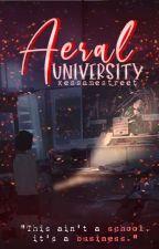 Aeral University(Runaway) by Xessa999