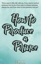 How to Produce a Prince (Jonaxx) by harlenemaepo
