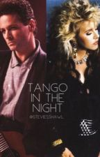 Tango In The Night  by steviesshawl