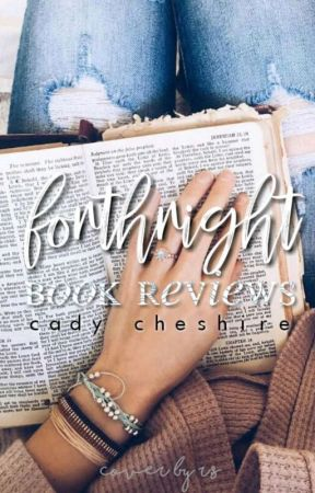 Forthright Book Reviews by cady_chxshire
