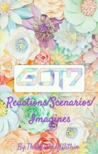 GOT7 Reactions/Scenarios/Imagines by TheMischiefWithin