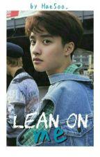 Lean on me 《 Kyungsoo》 by HaeSoo_