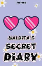 Maldita's Secret Diary ( UNEDITED ) by ecitSutil14
