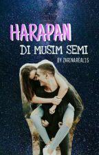 HARAPAN DI MUSIM SEMI by ZarinaReal16