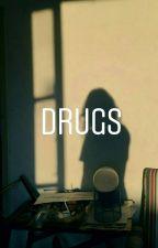 drugs; e'dawn by JslcgBA