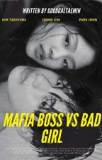Mafia Boss VS Bad Girl by goodgaltaemin
