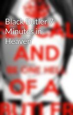 Black Butler 7 Minutes in Heaven by AnimeLuvers