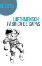 Lufthmensch - Fábrica de Capas by maryayrabd