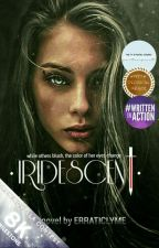 IRIDESCENT 💀 [Greek Mythology] 🚩#WATTYS2018 by erraticlyme