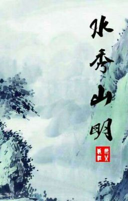 Đọc truyện Thủy Tú Sơn Minh - Na Chích Hồ Ly