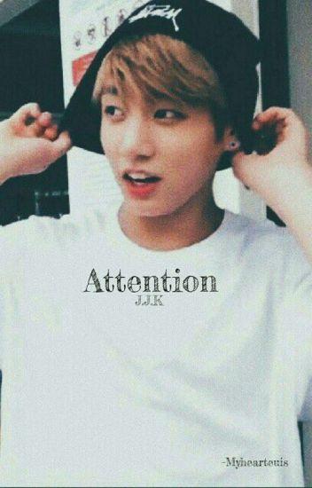 Attention || J.J.K