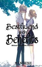 Bestfriend with Benefits  by minzene