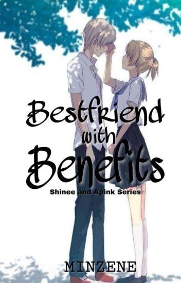 Bestfriend with Benefits