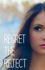 Regret the reject by a_fizzy_soda
