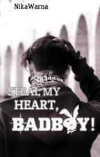Steal My Heart, Badboy! by XxPercyLoverxX