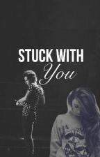 Stuck With You by KayCee_K