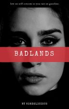 BADLANDS  | camren by kordelicious