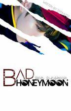 [R U] BAD HONEYMOON   Jeon Jungkook   by syfaaziz