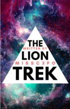 The Lion Trek by MissC3PO