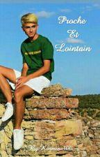 Proche Et Lointain by Karmine300