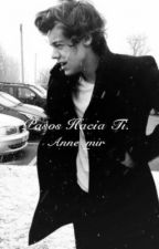 Pasos hacia ti. [Larry Stylinson] by anne_mir
