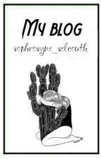 My blog by sophrosyne_selcouth