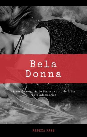 Bela Donna by RPrezlivros