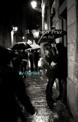 A Pictures Price {1D Fan Fic}